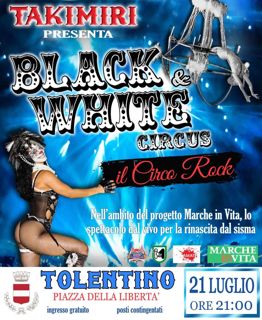 BLACK & WHITE CIRCUS - il Circo Rock